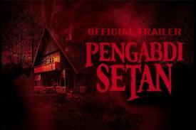 Wow, Film Pengabdi Setan Tembus 3 Juta Penonton