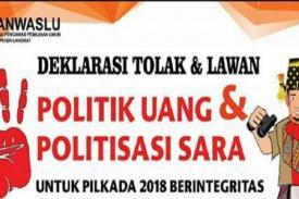 Tolak Isu Sara dan Politik Uang di Pilkada 2018